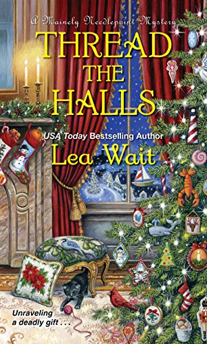 A Mainely Needlepoint Mystery: Thread the Halls